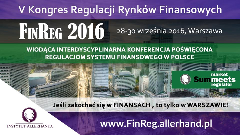 Vedycja Polskiego Kongresu Regulacji Rynków Finansowych – FinReg 2016