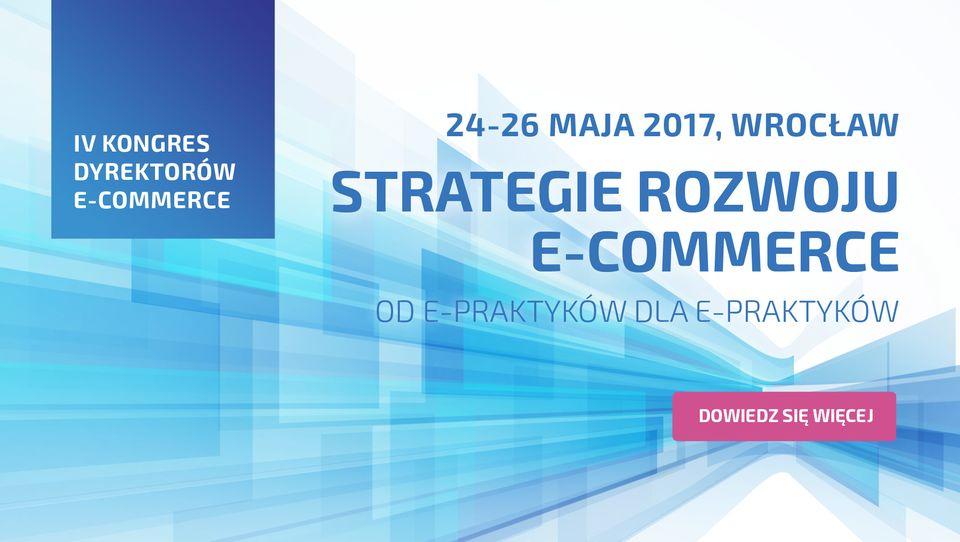IV Kongres Dyrektorów E-commerce