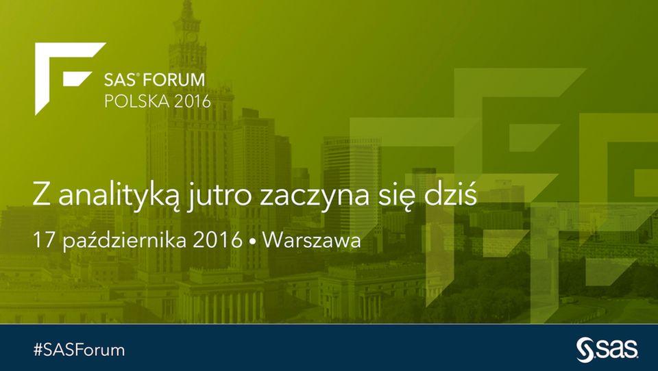 Zanalityką jutro zaczyna się dziś. Relacja zSAS Forum Polska 2016