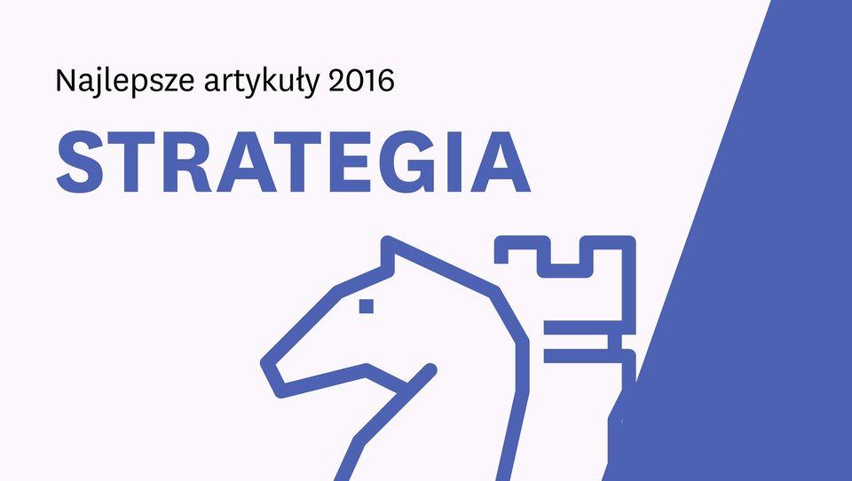 Najlepsze artykuły ostrategii 2016