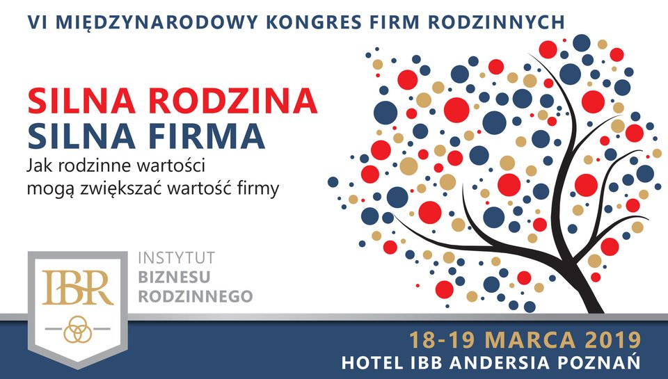VI Międzynarodowy Kongres Firm Rodzinnych 18-19 marca 2019