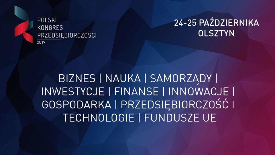 VII Polski Kongres Przedsiębiorczości już niebawem wOlsztynie