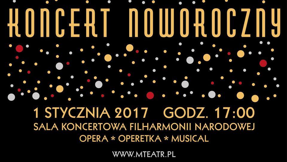 """Koncert Noworoczny """"Opera, Operetka, Musical"""" wSali Koncertowej Filharmonii Narodowej"""