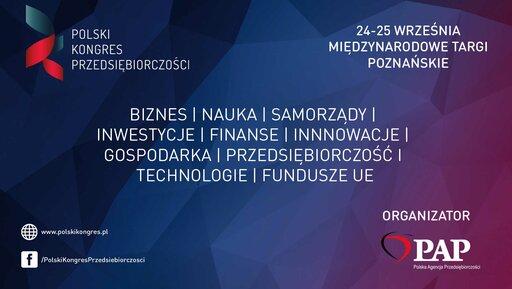 Polski Kongres Przedsiębiorczości po raz szósty!