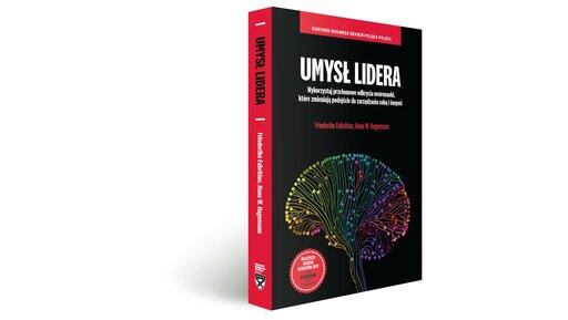 Umysł lidera – książka, która pozwoli ci lepiej zrozumieć siebie iinnych