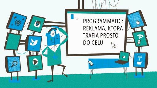 Programmatic: reklama, która trafia prosto do celu